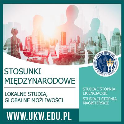 Stosunki międzynarodowe - studia pierwszego i drugiego stopnia